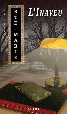 L'Inaveu, Éditions Alire, 2012